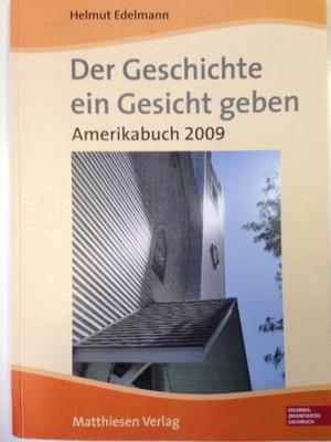 Der Geschichte ein Gesicht geben. Amerikabuch 2009